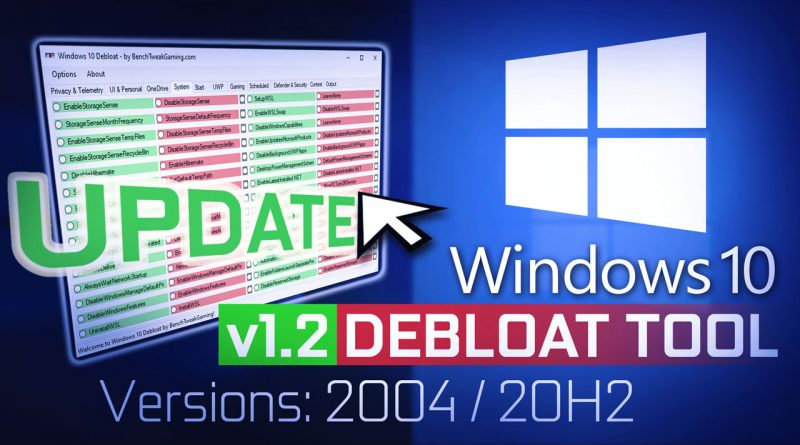 Windows 10 Debloat Tool GUI / Debloater (2004/20H2) – Updated Oct 27, 2020 (V1.2) to Run the Script directly from program and Tool Tips!