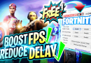 Fornite Tweaks – Reduce Input Delay and Boost FPS!