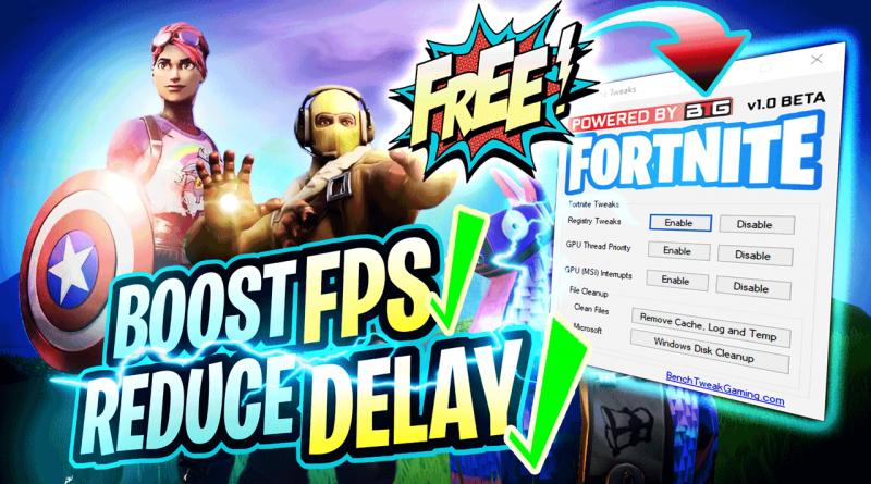 Fornite Tweaks – Reduce Input Delay and Boost FPS!