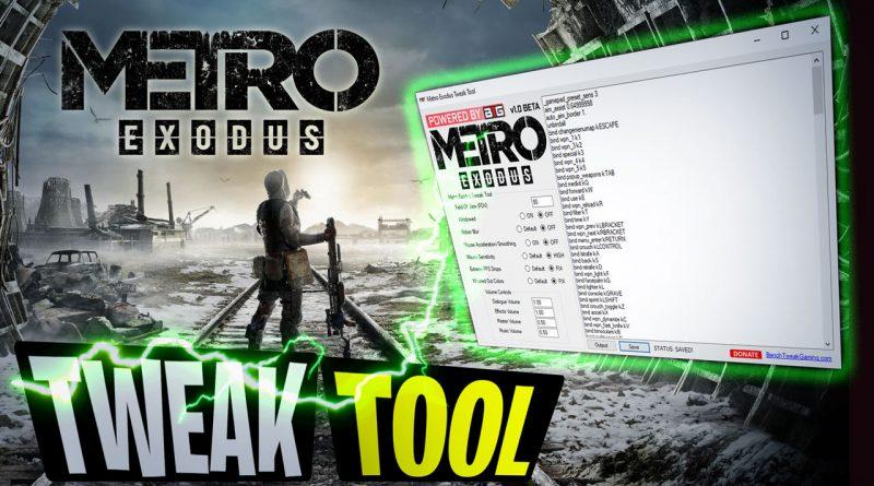 Metro Exodus Tweak Tool